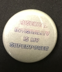 Bisexual Invisibility Is My Superpower - Glitter