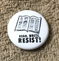 Read. Write. Resist!!! Button